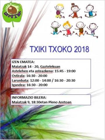 , UDALEKU IREKIAK 2018 – TXIKI TXOKO 2018 —- Izena emateko epea zabalik, maiatzaren 14tik 20ra!!!, Getariako Udala