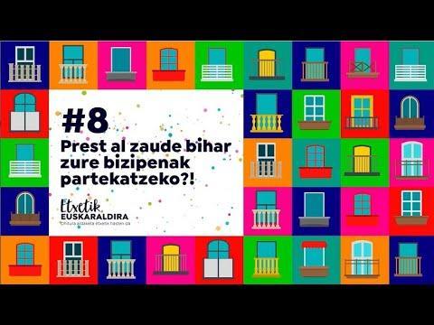 #8 Etxealditik Euskaraldira
