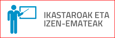 IKASTAROAK 2018-2019, IZEN EMATEA ZABALIK