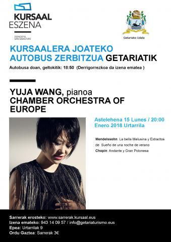 , KURSAALA ESKURA: GETARIATIK KURSAALERA AUTOBUSA DOAN – Urtarrilak 15, Yuja Wang & Chamber Orchestra of Europe, Getariako Udala